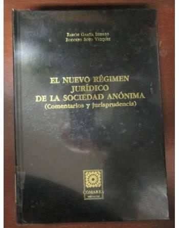 EL NUEVO RÉGIMEN JURÍDICO DE LA SOCIEDAD ANÓNIMA. (COMENTARIOS Y...