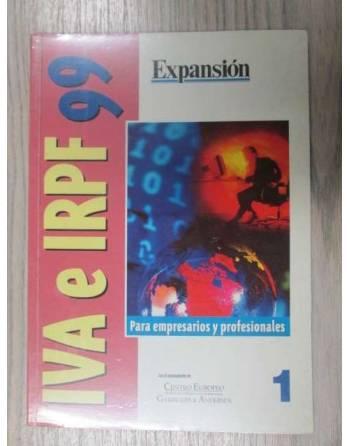 IVA E IRPF 99. PARA EMPRESARIOS Y PROFESIONALES
