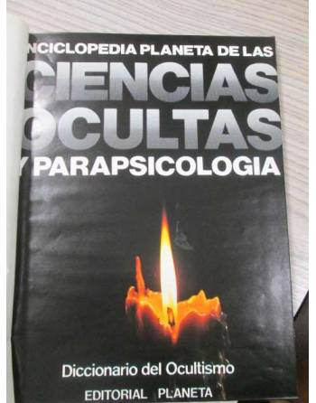 ENCICLOPEDIA DE LAS CIENCIAS OCULTAS Y PARAPSICOLOGÍA. DICCIONARIO...