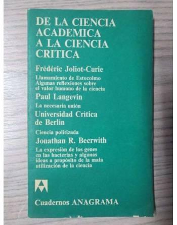DE LA CIENCIA ACADÉMICA A LA CIENCIA CRÍTICA
