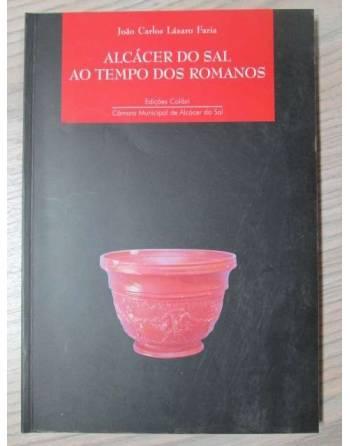 ALCÁCER DO SAL AO TEMPO DOS ROMANOS. L
