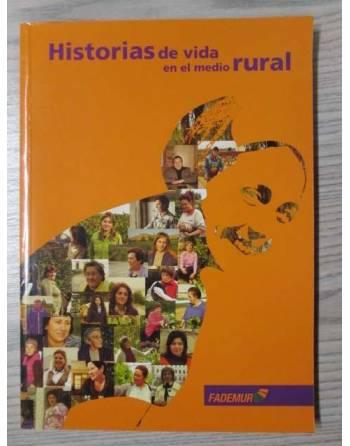HISTORIAS DE VIDA EN EL MEDIO RURAL