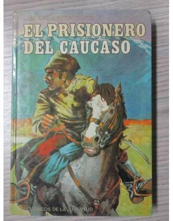 EL PRISIONERO DEL CAUCASO