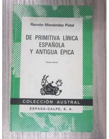 DE PRIMITIVA LÍRICA ESPAÑOLA Y ANTIGUA ÉPICA