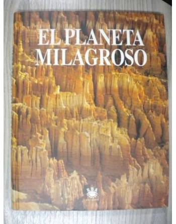 EL PLANETA MILAGROSO