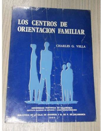 LOS CENTROS DE ORIENTACION FAMILIAR