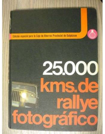 25.000 KMS. DE RALLYE FOTOGRÁFICO