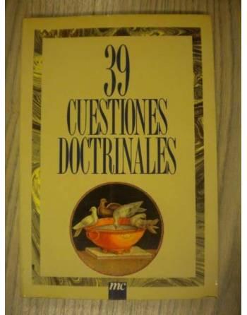 39 CUESTIONES DOCTRINALES