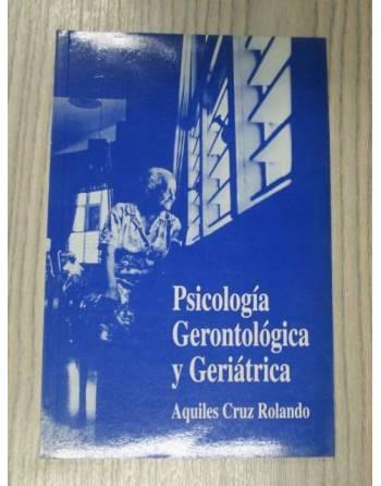 PSICOLOGÍA GERONTOLÓGICA Y GERIÁTRICA