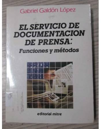 EL SERVICIO DE DOCUMENTACION DE PRENSA: FUNCIONES Y MÉTODOS