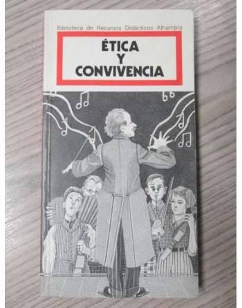 ÉTICA Y CONVIVENCIA