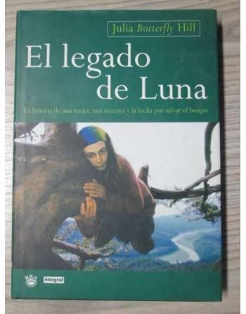EL LEGADO DE LUNA. La historia de una mujer, una secuoya y la lucha...