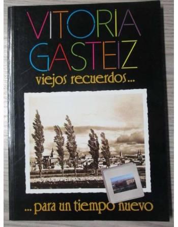 VITORIA GASTEIZ: VIEJOS RECUERDOS