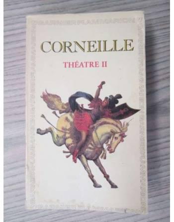 CORNEILLE. THÉATRE II