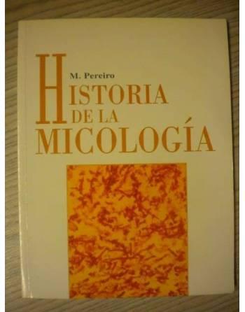 HISTORIA DE LA MICOLOGÍA