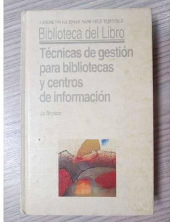 TÉCNICAS DE GESTIÓN PARA BIBLIOTECAS Y CENTROS DE INFORMACIÓN