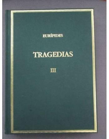 TRAGEDIAS III. Medea. Hipólito.