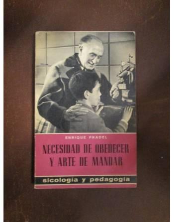 NECESIDAD DE OBEDECER Y ARTE DE MANDAR