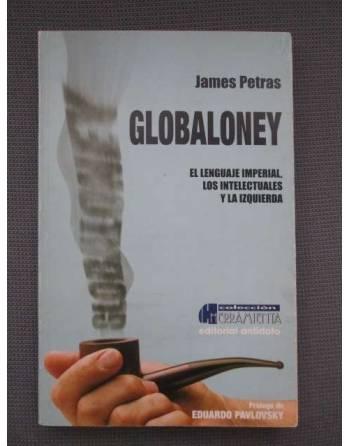 GLOBALONEY. El lenguaje imperial, los intelectuales y la izquierda