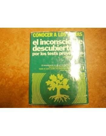 EL INCONSCIENTE DESCUBIERTO POR LOS TEST PROYECTIVOS