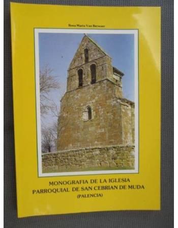 MONOGRAFÍA DE LA IGLESIA PARROQUIAL DE SAN CEBRIÁN DE MUDA (PALENCIA)