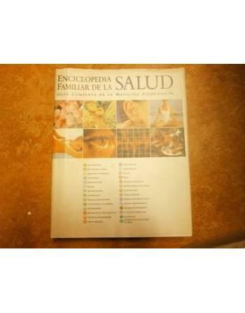 ENCICLOPEDIA FAMILIAR DE LA SALUD. Guía completa de la medicina...