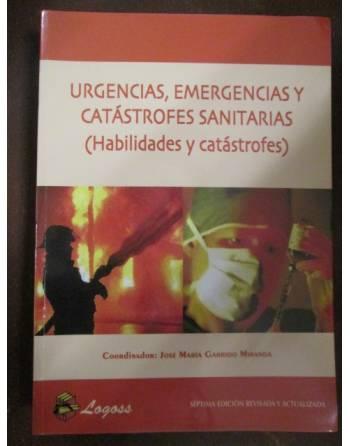 URGENCIAS, EMERGENCIAS Y CATÁSTROFES SANITARIAS (Habilidades y...