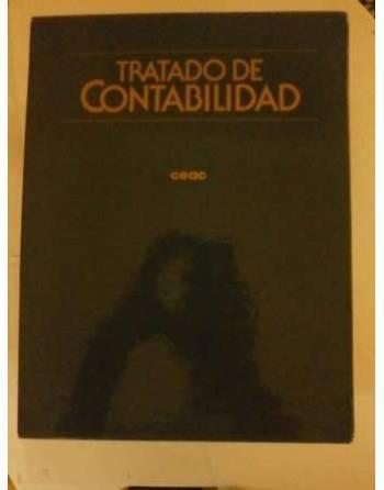 TRATADO DE CONTABILIDAD. OBRA COMPLETA: 4 TOMOS.