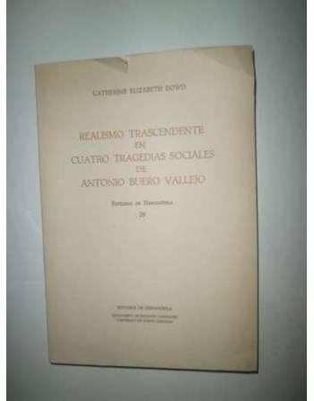 REALISMO TRASCENDENTE EN CUATRO TRAGEDIAS SOCIALES DE ANTONIO BUERO...