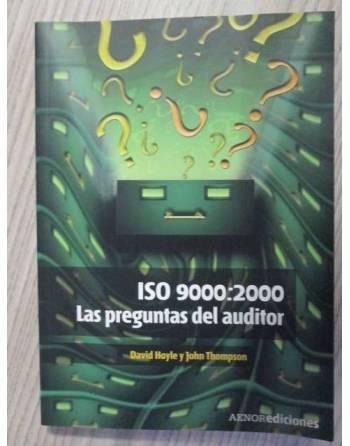 ISO 9000 : 2000. LAS PREGUNTAS DEL AUDITOR