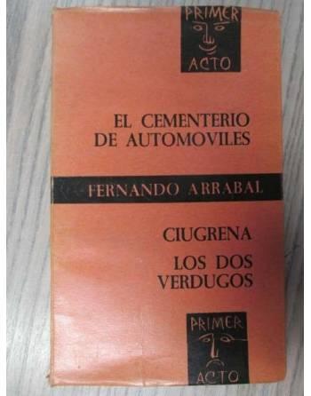 EL CEMENTERIO DE AUTOMÓVILES. CIUGRENA. LOS DOS VERDUGOS.