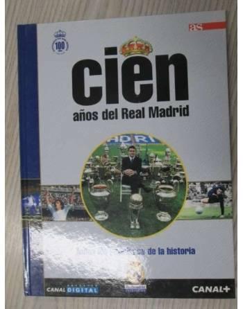 10 CIEN AÑOS DEL REAL MADRID. Todos los jugadores de la historia