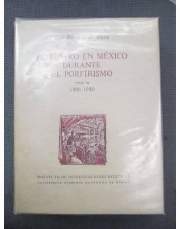 EL TEATRO EN MÉXICO DURANTE EL PORFIRISMO TOMO III 1900-1910