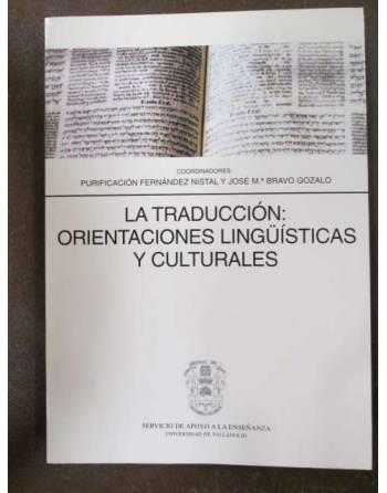 LA TRADUCCIÓN: ORIENTACIONES LINGÜÍSTICAS Y CULTURALES.