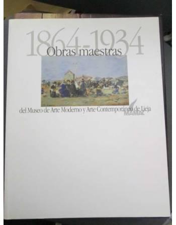 1864-1934. OBRAS MAESTRAS DEL MUSEO DE ARTE MODERNO Y ARTE...