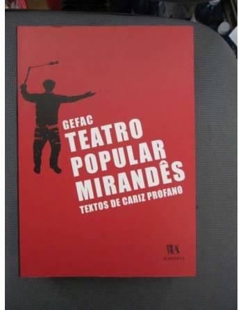 GEFAC. TEATRO POPULAR MIRANDÊS. TEXTOS DE CARIZ PROFANO.