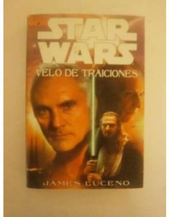 STARS WARS. VELO DE TRAICIONES