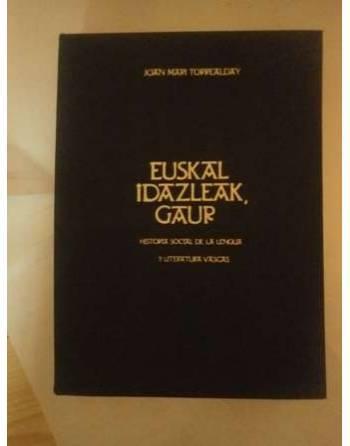 EUSKAL ADAZLEAK GAUR: HISTORIA SOCIAL DE LA LENGUA Y LITERATURA VASCAS