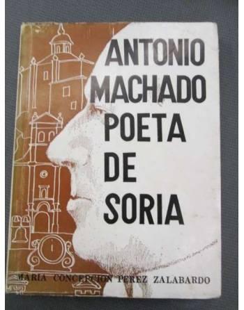 ANTONIO MACHADO POETA DE SORIA