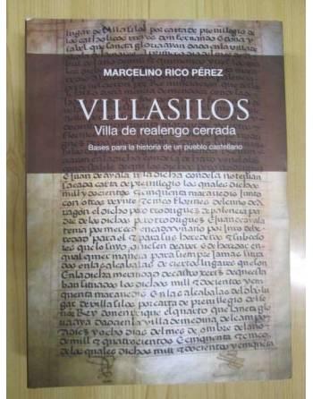 VILLASILOS. VILLA DE REALENGO CERRADA. Bases para la historia de un...