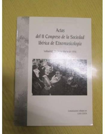 ACTAS DEL II CONGRESO DE LA SOCIEDAD IBÉRICA DE ETNOMUSICOLOGÍA....