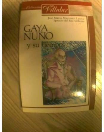 GAYA NUÑO Y SU TIEMPO