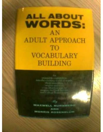 ALL ABOUT WORD: AN ADULT APPROACH TO VOCABULARY BUILDING.