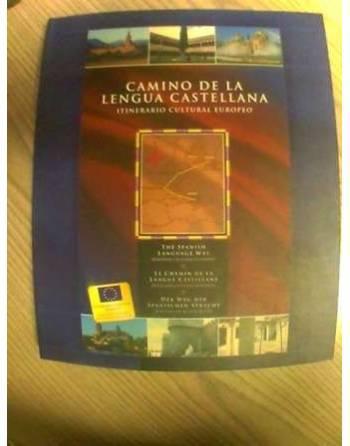 CAMINO DE LA LENGUA CASTELLANA. ITINERARIO CULTURAL EUROPEO