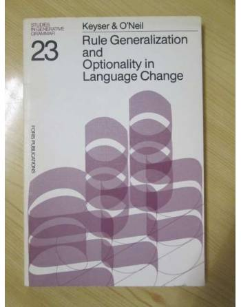 RULE GENERALIZATION AND OPTIONALITY IN LANGUAGE CHANGE. Studies in...