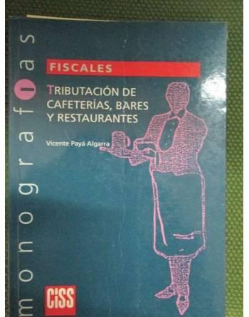 TRIBUTACIÓN DE CAFETERÍAS, BARES Y RESTAURANTES