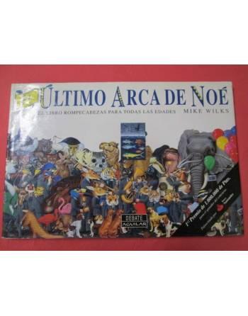 EL ÚLTIMO ARCA DE NOÉ. El libro rompecabezas para todas las edades.