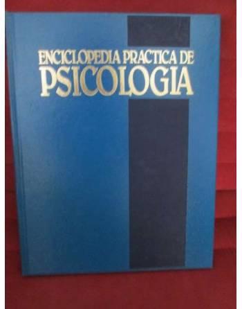ENCICLOPEDIA PRÁCTICA DE LA PSICOLOGÍA