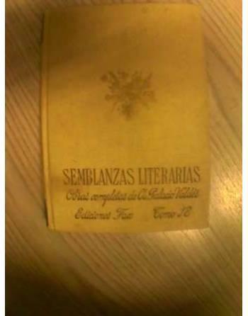SEMBLANZAS LITERARIAS. OBRAS COMPLETAS DE PALACIO VALDÉS.