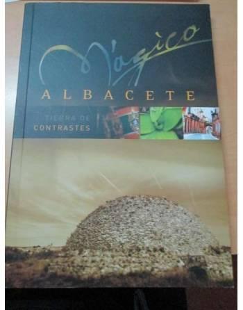 ALBACETE TIERRA DE CONSTANTES